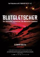 THE STATION, (aka BLOOD GLACIER, aka BLUTGLETSCHER), Austrian poster art, 2013, ©IFC Midnight